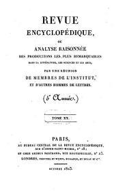 Revue encyclopédique, ou analyse raisonnée des productions les plus remarquables dans la politique, les sciences, l'industrie et les beaux-arts: recueil mensuel, Volume20