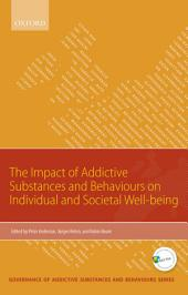 Impact of Addictive Substances and Behaviours on Individual and Societal Well-being