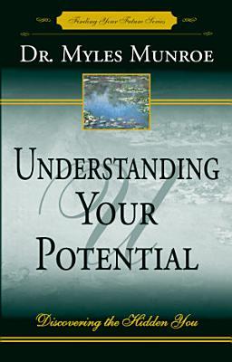 Understanding Your Potential