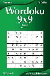 Wordoku 9x9 - Facile - Volume 6 - 276 Grilles
