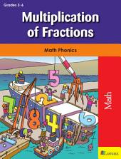 Multiplication of Fractions: Math Phonics