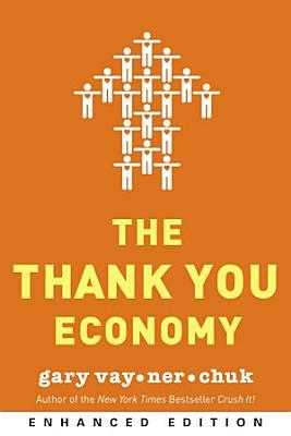 The Thank You Economy  Enhanced Edition