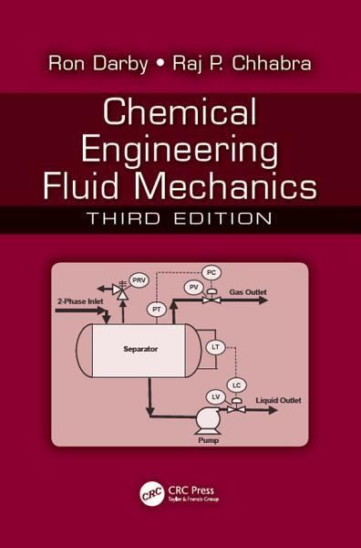Chemical Engineering Fluid Mechanics  Third Edition PDF