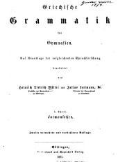 Griechlische Grammatik für Gymnasien: auf Grundlage der vergleichenden Sprachforschung