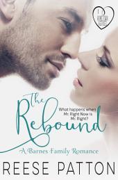 The Rebound: A Barnes Family Romance
