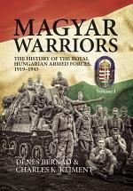 Magyar Warriors. Volume 1