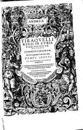 Opera Omnia, Quae hactenus extant: Septem Tomis distincta. Commentariorum, In l. Si unquam. C. de revoc. don, Volume 6