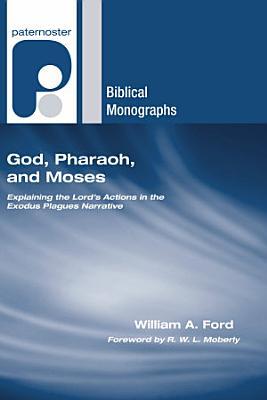 God  Pharaoh  and Moses