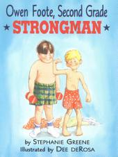 Owen Foote, Second Grade Strongman