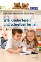 Wie Kinder lesen und schreiben lernen PDF