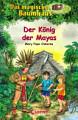 Das magische Baumhaus 51   Der K  nig der Mayas