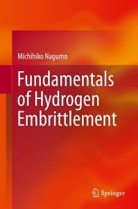 Fundamentals of Hydrogen Embrittlement
