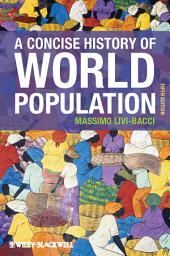 A Concise History of World Population: Edition 5