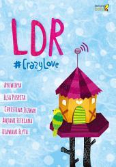 LDR: #CrazyLove