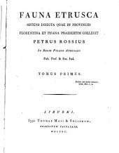 Fauna Etrusca sistens Insecta: Volume 1