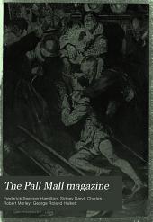 The Pall Mall Magazine: Volume 32