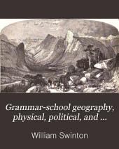 Grammar-school Geography, Physical, Political, and Commercial