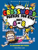 Crossword Puzzles for Kids Ages 6 - 8