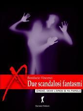 Due scandalosi fantasmi
