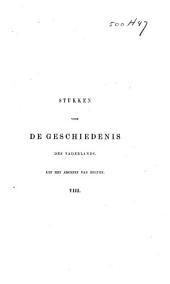 Stukken voor de geschiedenis des vaderlands: Volume 7