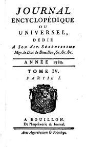 Journal encyclopédique ou universel: Volume4,Parties1à3