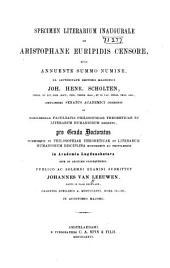 Specimen literarium inaugurale de Aristophane Euripidis censore ...