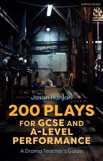 200 Plays for GCSE and A-Level Performance