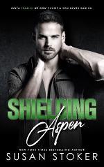 Shielding Aspen: A Special Forces Military Romantic Suspense