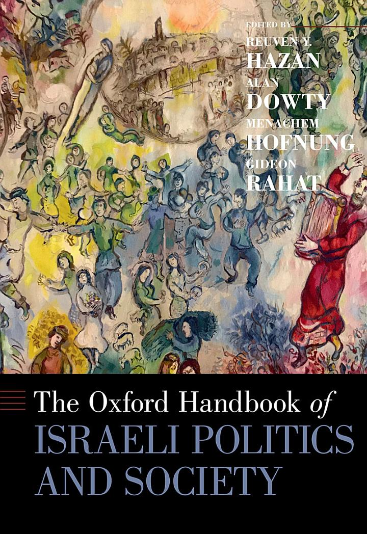The Oxford Handbook of Israeli Politics and Society