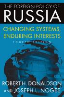 The Foreign Policy of Russia PDF