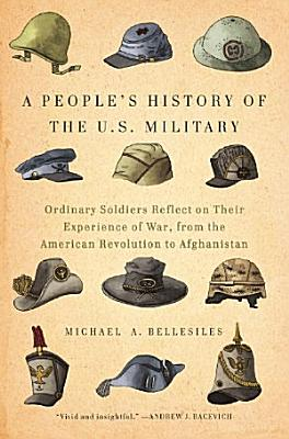 A People s History of the U S  Military
