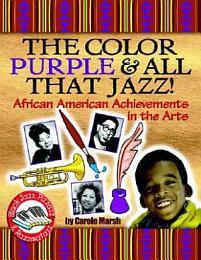 The Color Purple and All That Jazz!