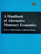 A Handbook of Alternative Monetary Economics