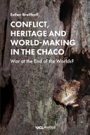 Conflict Heritage and World-Making Cha