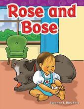 Rose and Bose