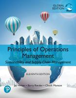 Principles of Operations Management  Sustainability and Supply Chain Management  Global Edition PDF