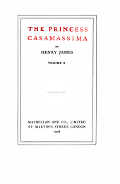 The Novels and Tales of Henry James: The Princess Casamassima