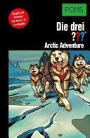 PONS Die drei ??? Fragezeichen Arctic Adventure