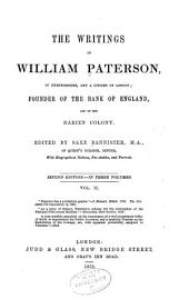Notices of some of Paterson's contemporaries and of his friends. Notices of the Patersons. Dialogues upon the union of Great Britain, and upon the redemption of the national debt and taxes, by the Wednesday's club, in Friday street, 1717
