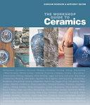 The Workshop Guide to Ceramics PDF