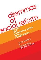 Dilemmas of Social Reform: Poverty and Community Action in the United States, Edition 2