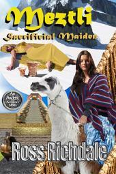 Meztli- Sacrificial Maiden