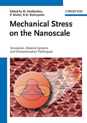 Mechanical Stress on the Nanoscale PDF