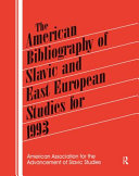 The American Bibliography of Slavic and East European Studies for 1993 PDF