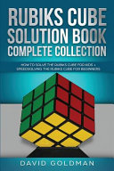 Rubiks Cube Solution Book Complete Collection PDF