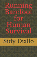 Running Barefoot for Human Survival