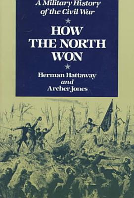 How the North Won