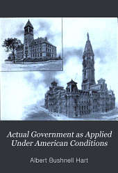 Actual Government as Applied Under American Conditions