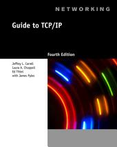 Guide to TCP/IP: Edition 4