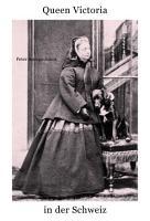 Queen Victoria in der Schweiz PDF